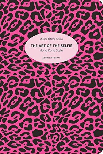 The Art of the Selfie: Hong Kkong Style