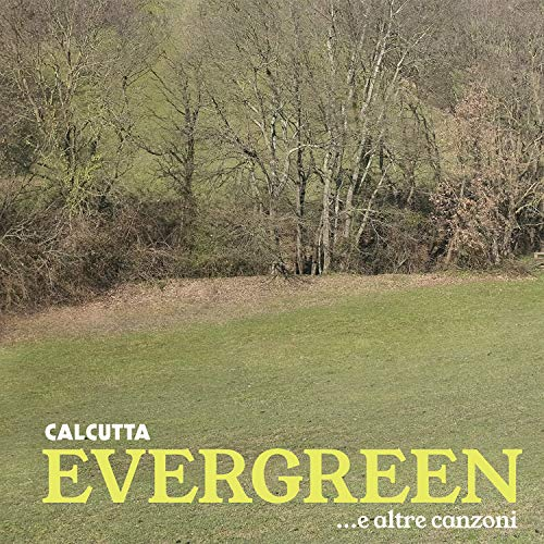 Evergreen...E Altre Canzoni