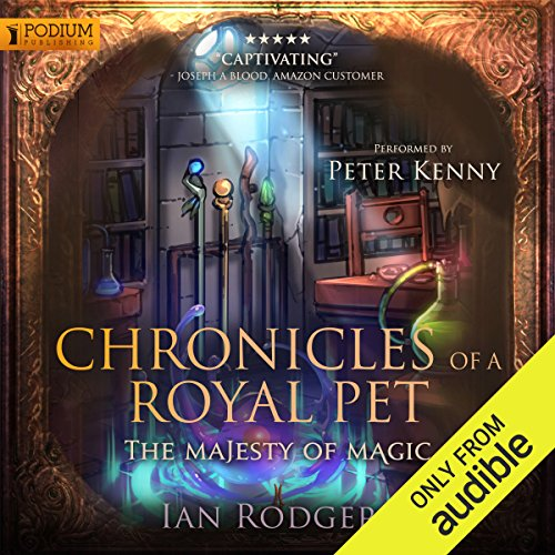Chronicles of a Royal Pet: The Majesty of Magic Titelbild