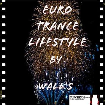 Euro Trance Lifestyle