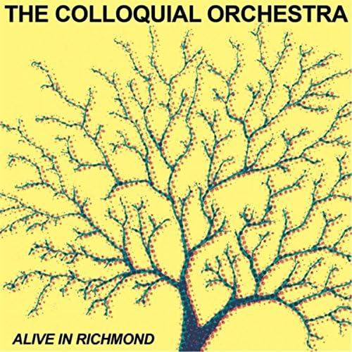 The Colloquial Orchestra