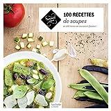 100 recettes de Soupes (Carrément cuisine) - Format Kindle - 9782014600308 - 4,49 €