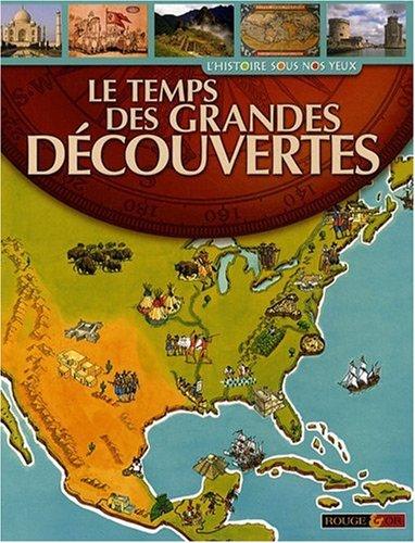 TEMPS DES GRANDES DECOUVERTES