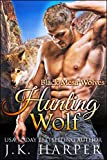 Hunting Wolf: Wolf Shifter Romance Series (Black Mesa Wolves Book 3) (English Edition)