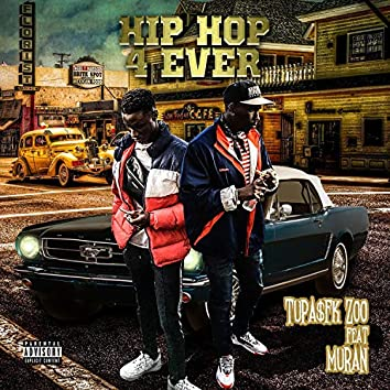 Hip Hop 4 Ever (feat. Muran)