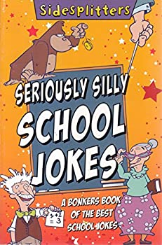 Paperback Seriously Silly School Jokes Book