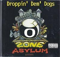 Droppin Dem Dogs