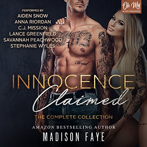 Innocence Claimed     Innocence Claimed, Books 1-3              By:                                                                                                                                 Madison Faye                               Narrated by:                                                                                                                                 Anna Riordan,                                                                                        C.J. Mission,                                                                                        Stephanie Wyles,                   and others                 Length: 9 hrs and 49 mins     55 ratings     Overall 4.3