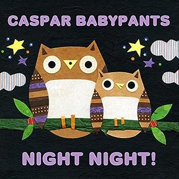 Night Night!