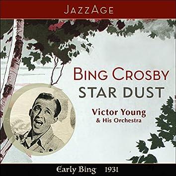 Star Dust - Early Bing 1931