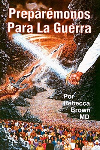 Preparémonos Para La Guerra (Spanish Language Edition, Prepare for War (Spanish))