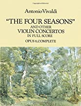 The Four Seasons and Other Violin Concertos in Full Score: Opus 8, Complete (Dover Music Scores)