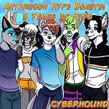 Anthrocon Hype Beasts: 5 Years of Hype