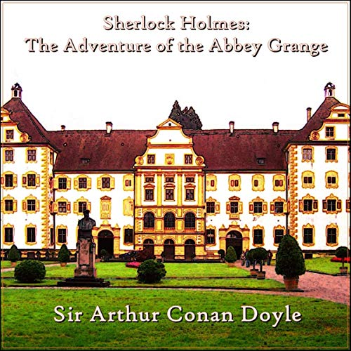 Sherlock Holmes: The Adventure of Abbey Grange audiobook cover art
