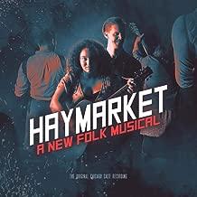 Haymarket: A New Folk Musical (The Original Chicago Cast Recording)