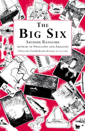 The Big Six (Swallows And Amazons Book 9) (English Edition)