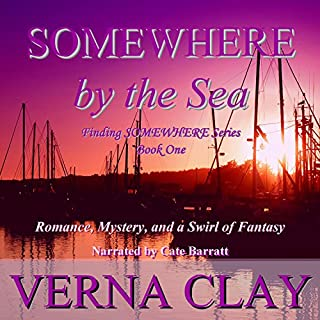 Somewhere by the Sea     Finding Somewhere Series, Book 1              By:                                                                                                                                 Verna Clay                               Narrated by:                                                                                                                                 Cate Barratt                      Length: 4 hrs and 39 mins     8 ratings     Overall 4.5