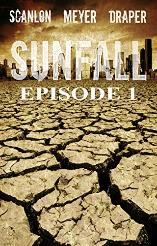 SUNFALL: Episode 1