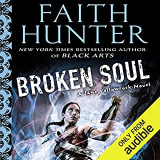 Broken Soul     Jane Yellowrock, Book 8              Written by:                                                                                                                                 Faith Hunter                               Narrated by:                                                                                                                                 Khristine Hvam                      Length: 16 hrs     5 ratings     Overall 4.8