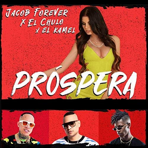 Jacob Forever, El Chulo & EL KAMEL