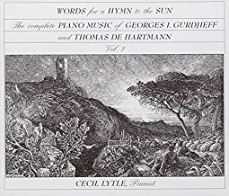 Gurdjieff/T.De Hartmann - Piano Works,Vol 3-Hymn to the Sun By G.I. Gurdjieff (Composer),,Cecil Lytle (Piano) (1999-10-01)