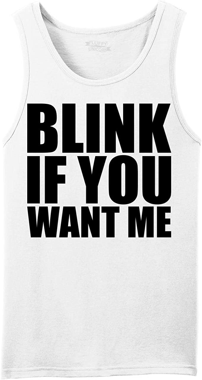 Comical Shirt Men's Blink If You Me Sexual Nippon regular agency Funny Tank Max 52% OFF Want