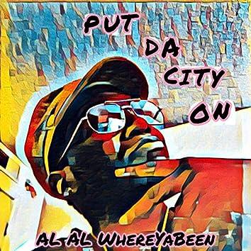 Put Da City On
