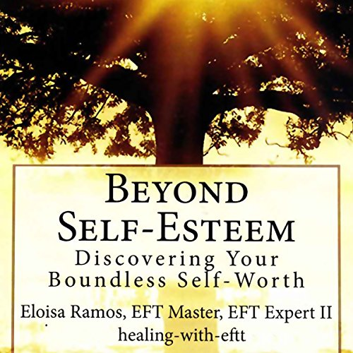 Beyond Self-Esteem audiobook cover art