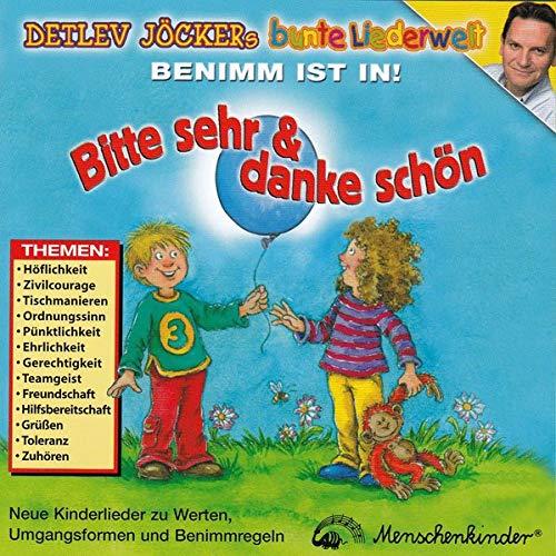 Bitte Sehr und Danke Schön - Mit 14 neuen Liedern werden Kindern spielerisch, kreativ und mit viel Spass Werte und Umgangsformen vermittelt