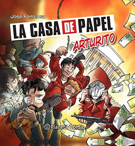 La casa de papel: Arturito (Biblioteca Planeta)