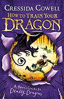 How to Train Your Dragon: A Hero's Guide to Deadly Dragons: Book 6