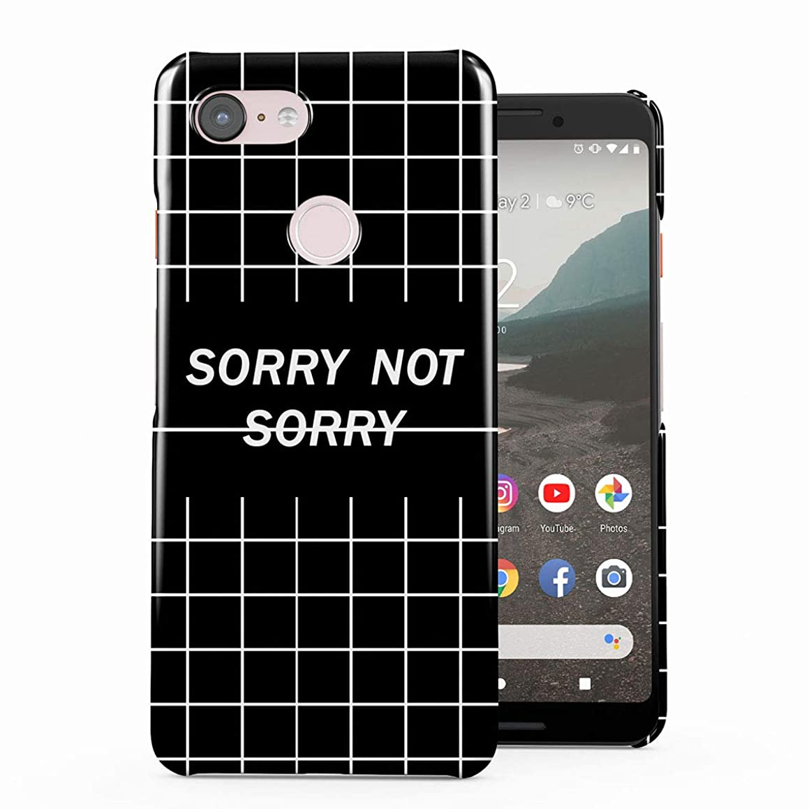 Sorry Not Sorry Black Checkered Pattern Plastic Phone Snap On Back Case Cover Shell for Google Pixel 3