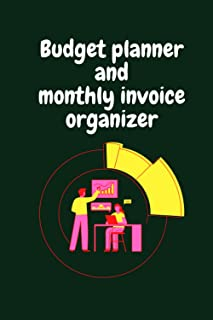 Budget planner and monthly invoice organizer :: Expense tracker, budget journal, and financial planner budget book to cont...