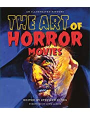 ART OF HORROR MOVIES HC: An Illustrated History (Applause Books)