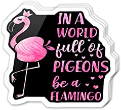 Uitee Store Cool Sticker (3 pcs/Pack,3x4 inch) in The World Full of Pigeons Be a Flamingo Inspirational Quote Cute Animal Lover Stickers for Water Bottles,Laptop,Phone,Teachers,Hydro Flasks,Car