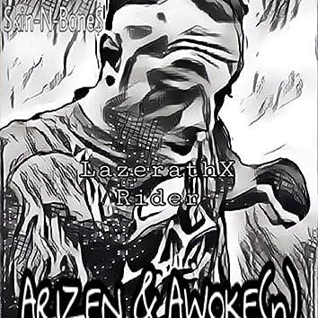 Lazerath - X Rider: (Arizen & Awoke(N)) E.P.