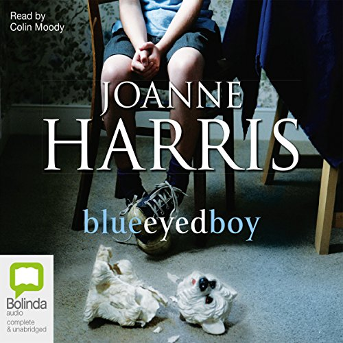Blueeyedboy                   By:                                                                                                                                 Joanne Harris                               Narrated by:                                                                                                                                 Colin Moody                      Length: 14 hrs and 8 mins     4 ratings     Overall 1.8