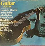Guitar Player: An Album of Contemporary Styles by Modern Masters
