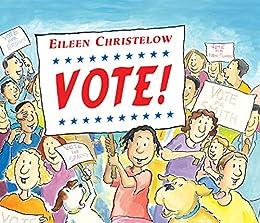 Vote! by [Eileen Christelow]