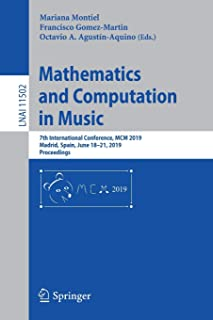 Mathematics and Computation in Music: 7th International Conference, MCM 2019, Madrid, Spain, June 18–21, 2019, Proceedings