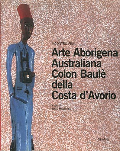 Incontro fra arte aborigena australiana e Colon Baulè della Costa d'Avorio (Transarte)