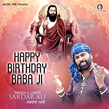 Happy Birthday Baba Ji