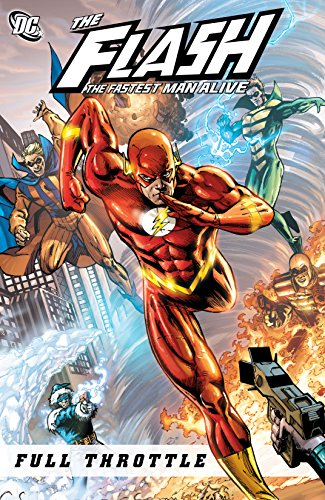 Flash: The Fastest Man Alive (2006-2007): Full Throttle (The Flash: The Fastest Man Alive (2006-2007)) (English Edition)