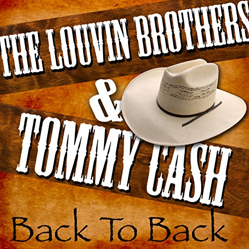Back to Back - The Louvin Brothers & Tommy Cash