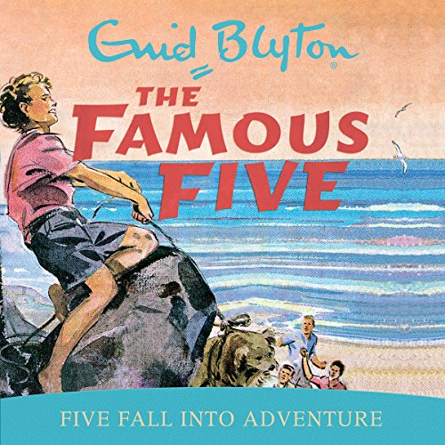 Famous Five: Five Fall Into Adventure audiobook cover art