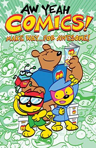 Aw Yeah Comics! Volume 3: Make Way... For Awesome! (English Edition)