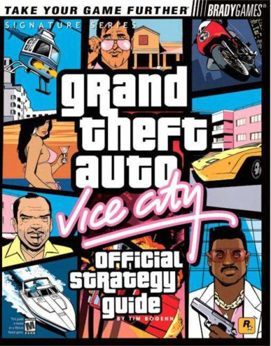 Grand Theft Auto: Vice City Official Strategy Guide