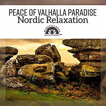 Peace of Valhalla Paradise – Nordic Relaxation (Norse Journey, Vikings Dreams, Scandinavian Serenity, Northern Soul)