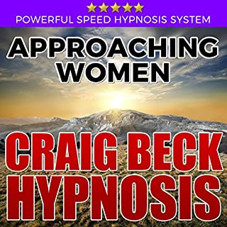 Approaching Women: Craig Beck Hypnosis cover art