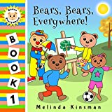 Bear, Bears, Everywhere!: A Fun Rhyming Bedtime Story - Picture Book / Beginner Reader (Ages 2-5) (Bears Everywhere Beginner Readers 1) (English Edition)